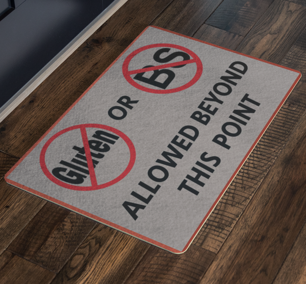 No Gluten No BS Welcome Porch Doormat - silverageproducts.com