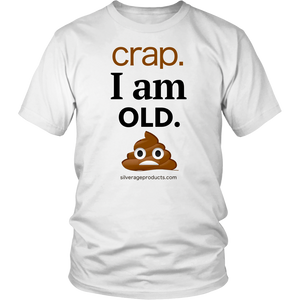 "Poop Emoji Novelty Gift Birthday Tshirt ""I am old"" Aging Humor - silverageproducts.com"