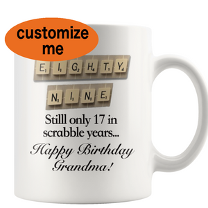 89th Birthday Scrabble Mug Grandma Aging Humor - silverageproducts.com