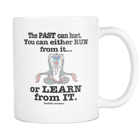 Rafiki Wisdom Lion King Coffee Mug Inspiration Disney Movie Quote - silverageproducts.com