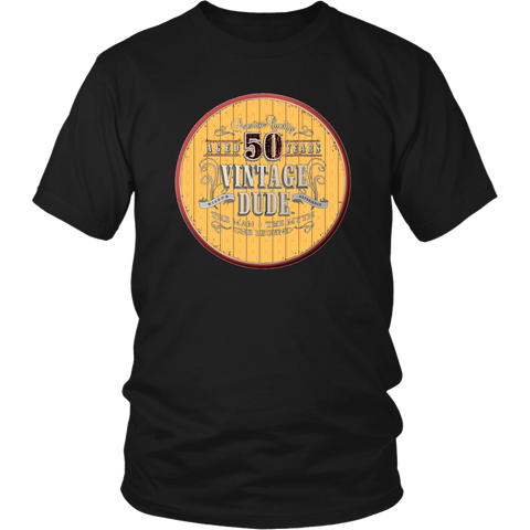 50th Birthday Tee Shirt Great Gift For Dad Man Men Novelty Funny Tee Vintage Dude 50 Years Old T-shirt - silverageproducts.com