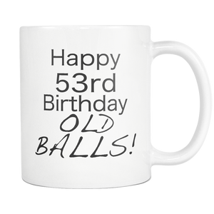 53rd Birthday Mug Aging Humor Funny Dad Coffee Mug 1965 Birthday Dad Jokes Mug Old Balls Daddy Mug - silverageproducts.com