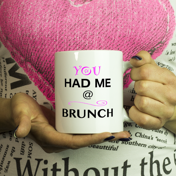 You had me at Brunch Coffee Mug - Jerry Maguire - silverageproducts.com