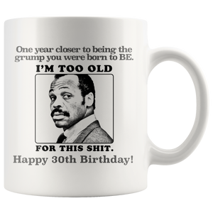 Lethal Weapon Grumpy Roger Murtaugh Movie Coffee Mug - silverageproducts.com
