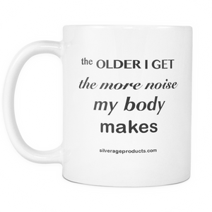 Aging Humor The Older I Get Funny Coffee Mug - silverageproducts.com