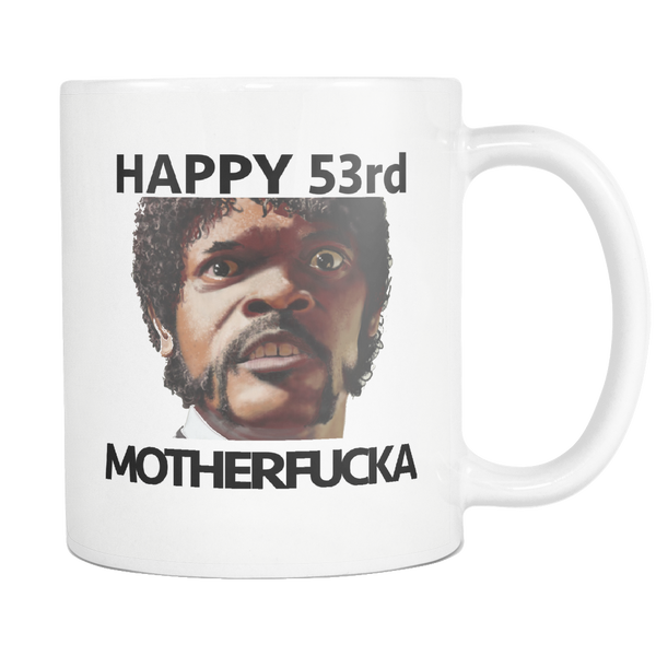 Movie Quote 53rd Birthday Mug Pulp Fiction Samuel Jackson Can Customize For Any Birthday Active - silverageproducts.com