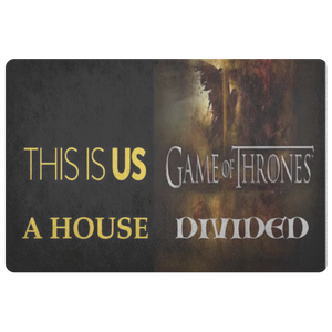 Game Of Thrones This Is Us Doormat - silverageproducts.com