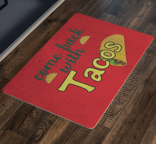Tacos Welcome Custom Funny Doormat - silverageproducts.com