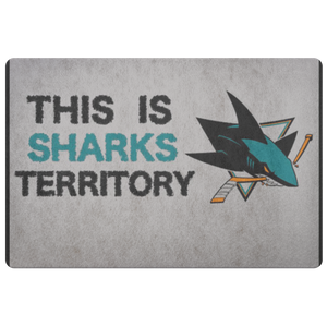 San Jose Sharks Welcome Doormat Hockey Decor Sports Fan Sharks Fan This Is Sharks Territory Stanley Cup Playoffs Bleed Teal - silverageproducts.com