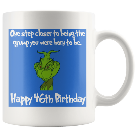 Grinch Christmas Birthday Mug Aging Humor Movie Coffee Mug - silverageproducts.com