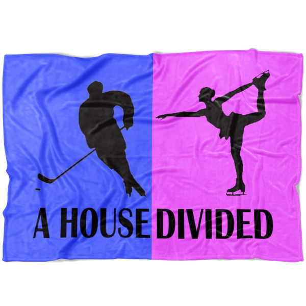 A House Divided Figure Skating Hockey Mom Blanket. - silverageproducts.com