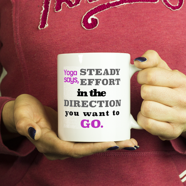 Yoga Inspiration Coffee Mug Stready Direction - silverageproducts.com