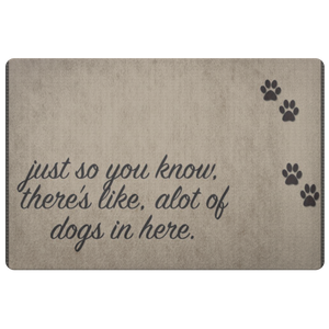 Dog Lover Doormat Funny Doormat Gift Personalized Rug Housewarming Gift Petlover Mat Bunch Of Dogs In Here - silverageproducts.com