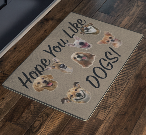 Dog Doormat Hope You Like Dogs - silverageproducts.com