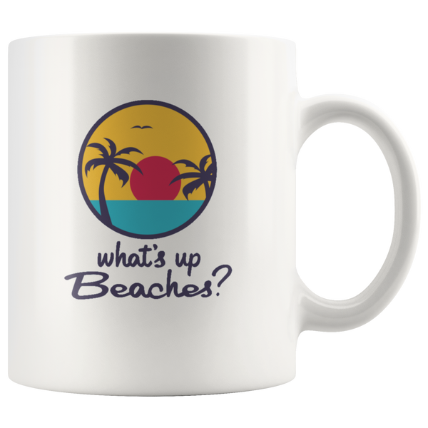 Brooklyn 99 What's Up Beaches Movie Coffee Mug - silverageproducts.com
