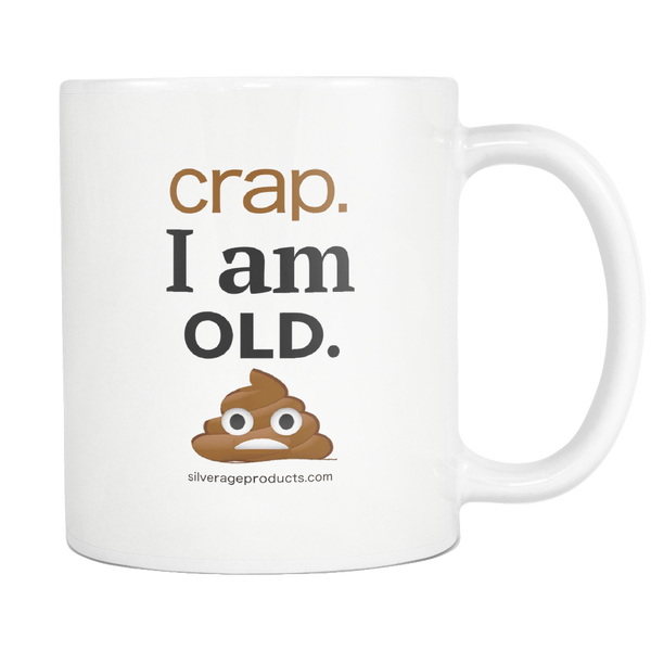 Aging Humor Novelty Gift Coffee Mug I am old Poop Emoji - silverageproducts.com