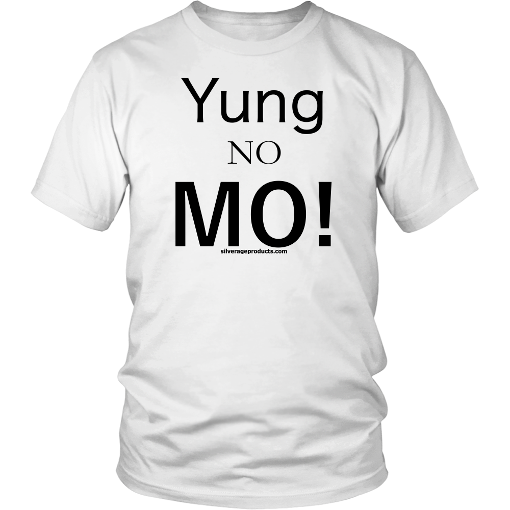 Aging Humor 50th Birthday Tshirt Yung No Mo
