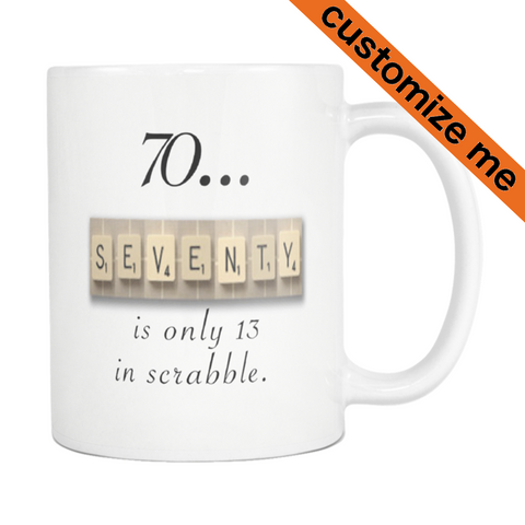 Aging Humor Scrabble 70th Birthday Aging Humor Coffee Mug - silverageproducts.com