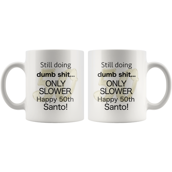 Dumb shit santo - silverageproducts.com