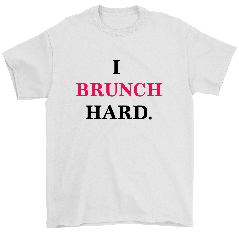 I brunch hard tee Tshirt - silverageproducts.com