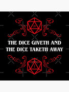 The Dice Giveth and the Dice Taketh Away Sticker