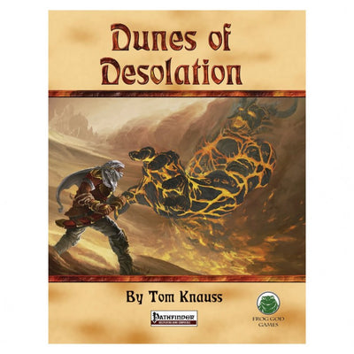 Frog God Games Dunes of Desolation - Pathfinder RPG