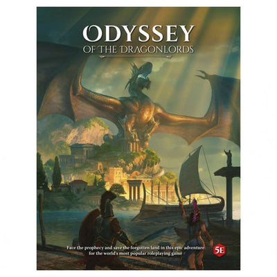 Odyssey of the Dragonlords: RPG Core Book - D&D 5e