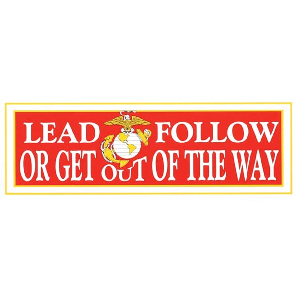 Lead, Follow or Get out of the Way Bumper Sticker