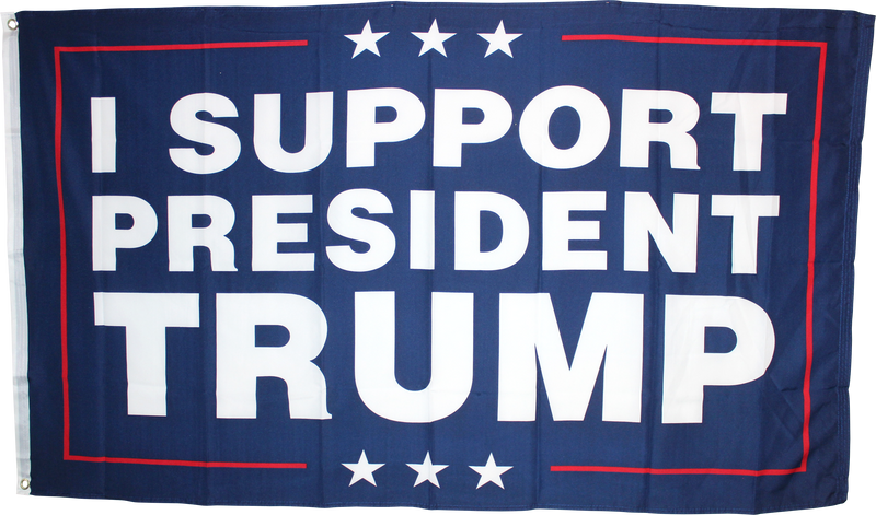 I SUPPORT PRESIDENT TRUMP 3x5 Feet Flag Rough Tex ® Flags 100D
