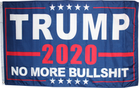 Trump 2020 No More Bullshit Blue Flag- 4'X6' Rough Tex® 68D
