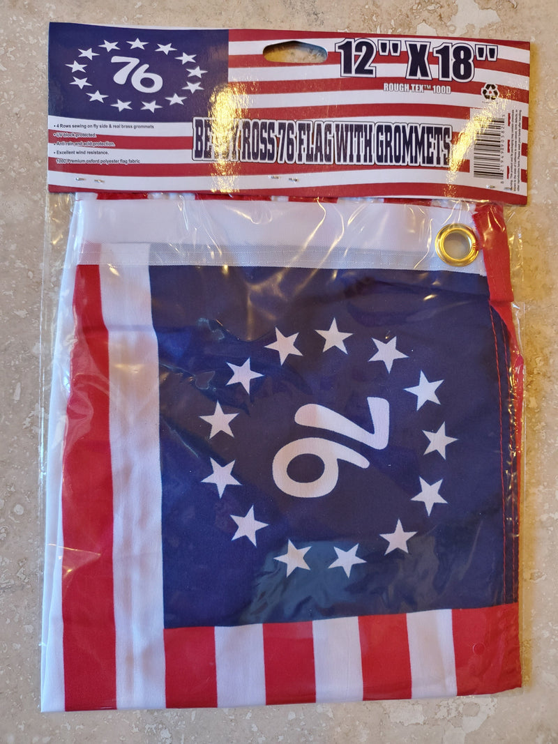 "BETSY ROSS ""76"" 1776 ROUGH TEX 100D FLAG 12X18 INCHES"