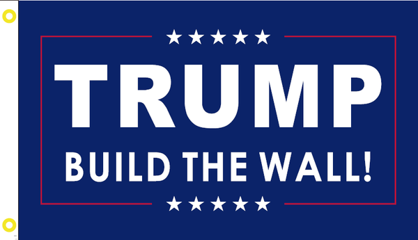 TRUMP BUILD THE WALL Campaign Flag 12x18 Inches Boat Flags 100D Rough Tex ®DOUBLE SIDED