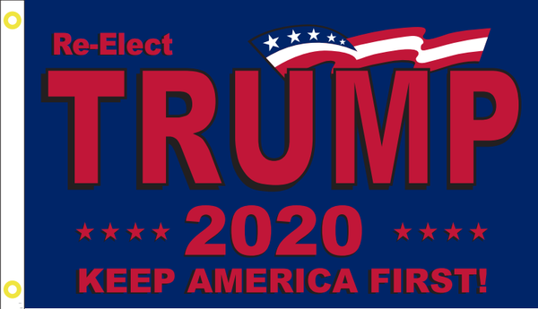 *TEMPORARILY OUT OF STOCK* RE-ELECT TRUMP 2020 KEEP AMERICA FIRST ORIGINAL BLUE 3x5 Feet Flag Rough Tex ® Flags 100D
