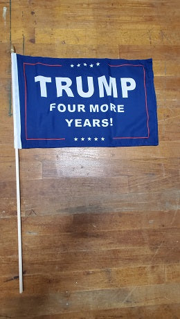 12 Stick Flags Gold Painted Wood Spear Collectors Items TRUMP FOUR MORE YEARS!- 12x18 Rough Tex ®