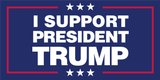 I Support President Trump Blue - Bumper Sticker