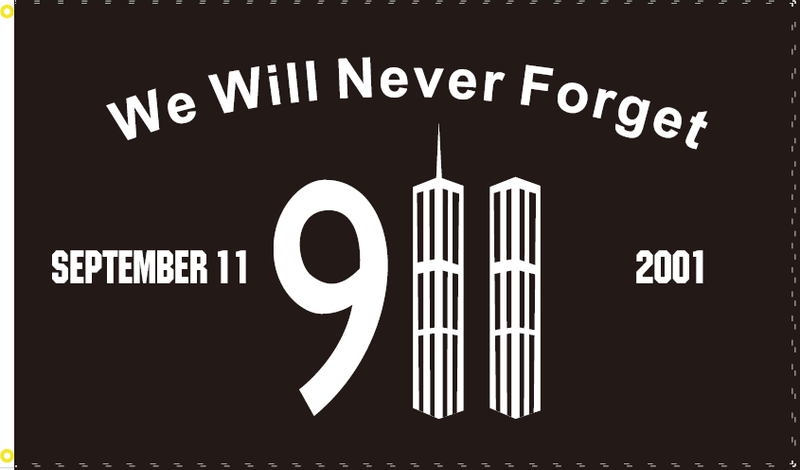 911 WE WILL NEVER FORGET FLAG 3X5 100D OFFICIAL BANNER