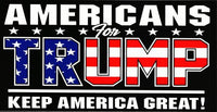 "Americans For Trump ""Keep America Great!"" Bumper Sticker"