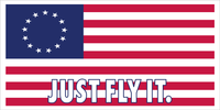 JUST FLY IT Betsy Ross America 1776 Official Bumper Sticker Made In USA