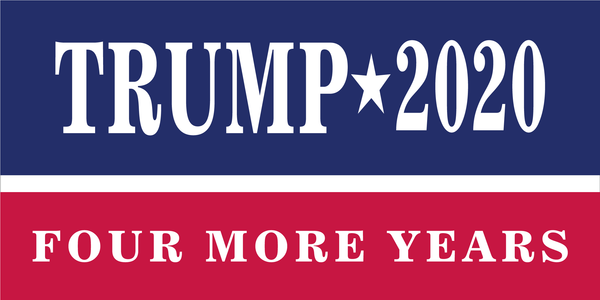 Trump Four More Years 2020 Official Bumper Sticker Made In USA