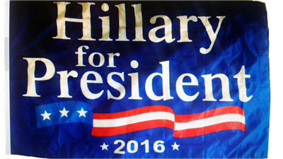 Hillary Clinton For President 3'x5' 68D Flag Rough Tex ®Political Candidate