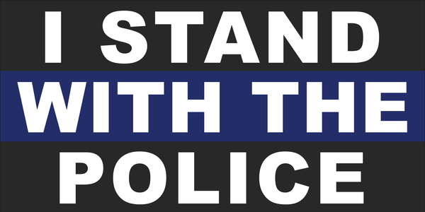 I Stand With The Police Bumper Sticker