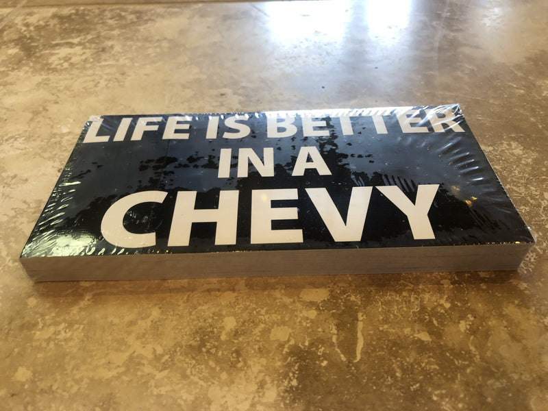 LIFE IS BETTER IN A CHEVY OFFICIAL BUMPER STICKER PACK OF 50 BUMPER STICKERS MADE IN USA WHOLESALE BY THE PACK OF 50!