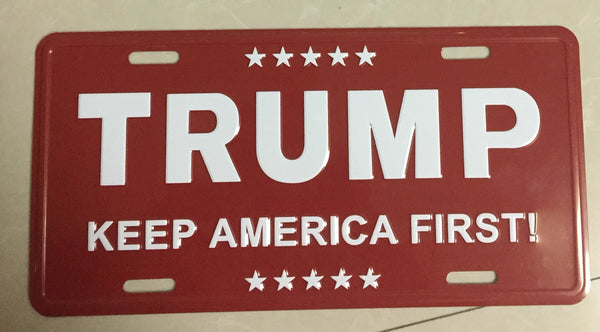 TRUMP RED KEEP AMERICA FIRST ALUMINUM EMBOSSED LICENSE PLATE