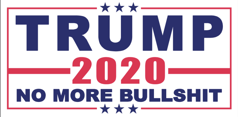 Trump No More Bullshit White Flag- 2'X3' Rough Tex® 100D