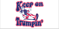 *TEMPORARILY OUT OF STOCK* Keep On Trumpin' - Bumper Sticker