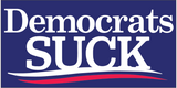 Democrats Suck - Bumper Sticker