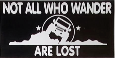 Not All Who Wander Are Lost Off Road Jeep - Bumper Sticker