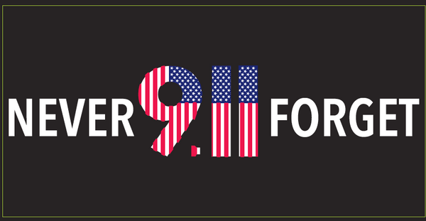 Never Forget 9-11 - Bumper Sticker