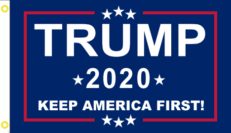 TRUMP 2020 KEEP AMERICA FIRST  BLUE Campaign Flag 12x18 Inches Boat Flags 100D Rough Tex ®Double Sided