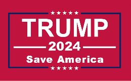 Trump 2024 Save America 3'X5' Flag ROUGH TEX® 68D Nylon